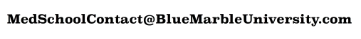 Blue Marble University School of Medicine, 411 Walnut St., #4387, Green Cove Springs, Florida, USA