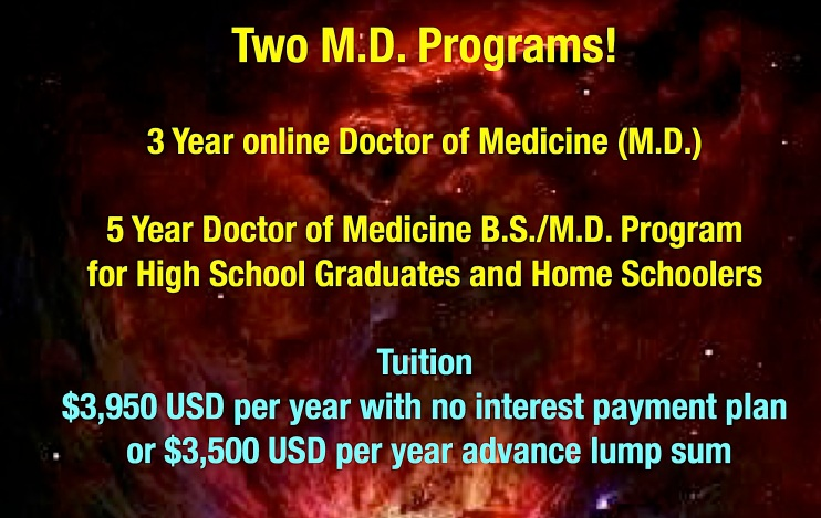 Blue Marble University Medical School  is a 3 year online medical school with affordable tuition of only $3950  USD per year with payment plan, or pay $3500 USD per year via lump sum. Most affordable and cheapest online medical school, yet well respected and scholarly.